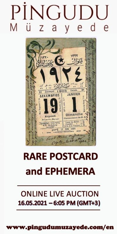 Online Live Auction of Rare Postcards, Photographs and Ephemera / 16 MAY Sunday - 6:05 PM (Gmt +3)