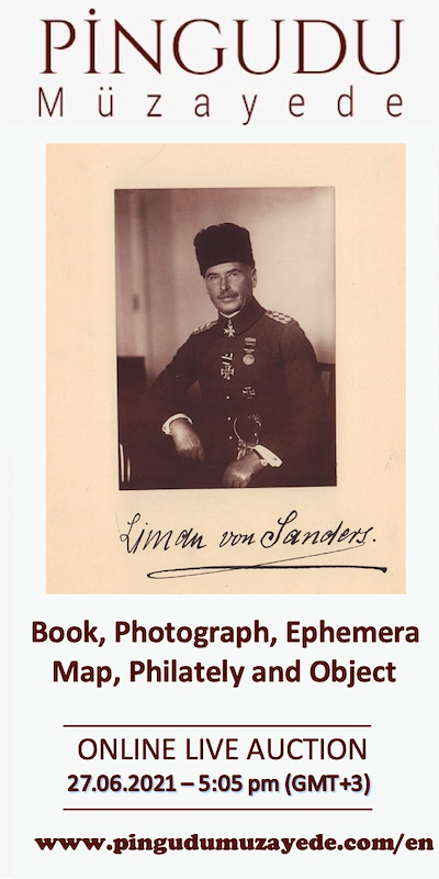 """Online """"Live"""" Auction of Old Rare Book, Photograph, Ephemera, Map, Philately and Object // 27 JUNE Sunday - 5:05 PM (Gmt +3)"""