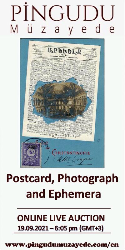 Online Live Auction of Rare Postcards, Photographs and Ephemera / 19 SEPTEMBER Sunday - 6:05 PM (Gmt +3)